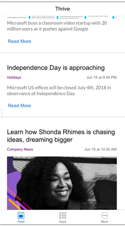 "Image of the Thrive Home app with a card that links to our Holidays app. Text reads ""Independence Day is approaching. Microsoft will be closed July 4th, 2018 in observance of Independence Day."" A Read More link launches the Holidays app"