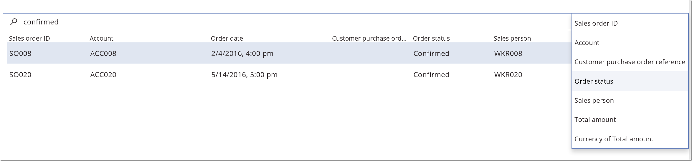 Searching a list of sales orders displayed in an entity form control to find sales orders with Order status = Confirmed.