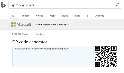 "This image shows a search on Bing.com for ""QR Code Generator."" The user has entered https://aka.ms/thrivetimeaway?campaign=lobbyposter and Bing has automatically created a QR code for it"